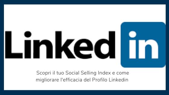 come migliorare l'efficacia del profilo LinkedIn
